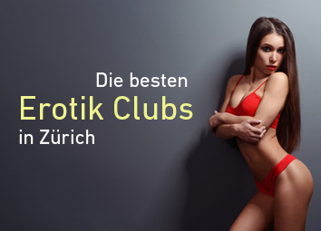 Erotik Clubs in Zürich